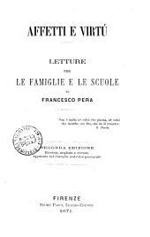 Affetti e virtù letture per le famiglie e le scuole di Francesco Pera