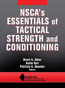 NSCA S Essentials of Tactical Strength and Conditioning Book