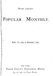 Frank Leslie's Popular Monthly: Volume 10