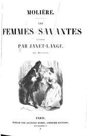 Molière: ¬Les femmes savantes, Volume2