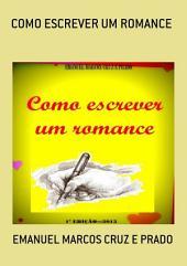 Como Escrever Um Romance