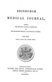 Edinburgh Medical Journal: Volume 21