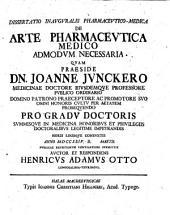 Diss. inaug. pharmac. med., de arte pharmaceutica, medico admodum necessaria