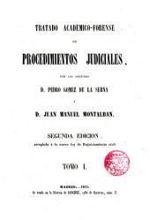 Tratado Académico Forense de Procedimientos Judiciales