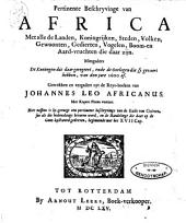 Pertinente beschryvinge van Africa ...