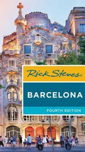 Rick Steves Barcelona: Edition 4