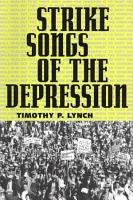 Strike Songs of the Depression PDF