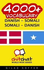 4000+ Danish - Somali Somali - Danish Vocabulary