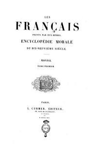 Les francais peints par eux memes encyclop  die morale du dix neuvi  me si  cle  Province PDF