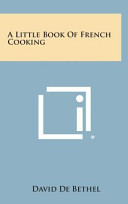 A Little Book of French Cooking