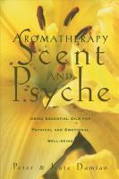 Aromatherapy  Scent and Psyche PDF
