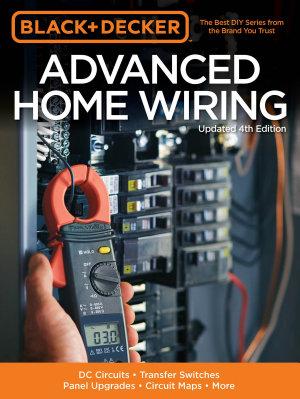 Black   Decker Advanced Home Wiring  Updated 4th Edition