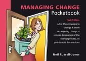 Managing Change Pocketbook: 3rd Edition