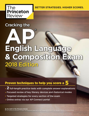 Cracking the AP English Language   Composition Exam  2018 Edition