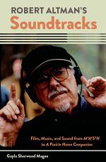 Robert Altman's Soundtracks
