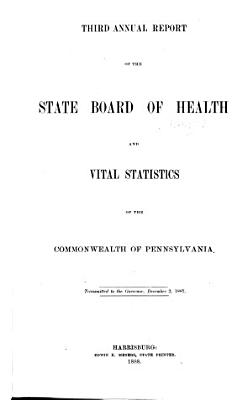 Annual Report of the State Board of Health and Vital Statistics of the Commonwealth of Pennslyvania PDF