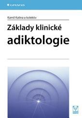 Základy klinické adiktologie