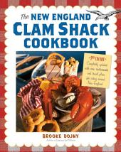 The New England Clam Shack Cookbook, 2nd Edition: Edition 2