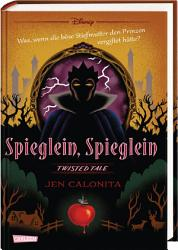 Disney     Twisted Tales  Spieglein  Spieglein PDF