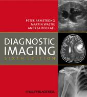 Diagnostic Imaging: Edition 6