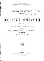 Documenti diplomatici relativi alla sospensione della giurisdizione consolare italiana in Tunisia (1882-84): presentati dal ministro degli affari esteri Mancini nella tornata delli 28 febraio 1884