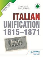 Enquiring History  Italian Unification 1815 1871 PDF