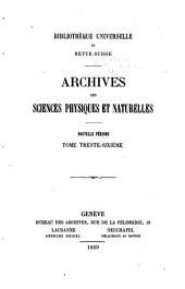 Bibliothèque universelle, revue suisse et étrangère: Volume36