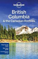 British Columbia   the Canadian Rockies