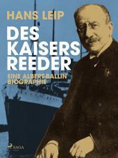 Des Kaisers Reeder