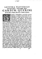 Lettera pastorale dell' eminentissimo, e reverendissimo signore cardin. Querini al suo clero e popolo della città e diocesi di Brescia