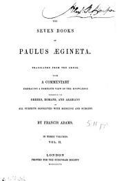 The Seven Books of Paulus Ægineta: Volume 2
