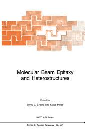 Molecular Beam Epitaxy and Heterostructures