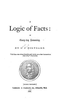 A Logic of Facts  Or  Every day Reasoning PDF