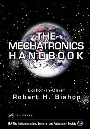 The Mechatronics Handbook   2 Volume Set PDF
