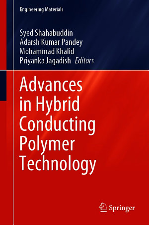 Advances in Hybrid Conducting Polymer Technology