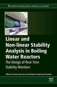 Linear and Non linear Stability Analysis in Boiling Water Reactors