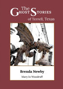 The Ghost Stories of Terrell  Texas PDF