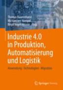 Industrie 4 0 in Produktion  Automatisierung und Logistik PDF