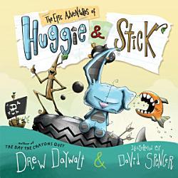 The Epic Adventures Of Huggie Stick Book PDF