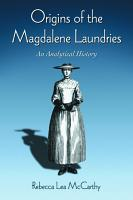 Origins of the Magdalene Laundries PDF