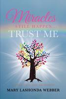 Miracles Still Happen    Trust Me PDF