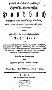 Historisch-literarisches Handbuch berühmter und denkwürdiger Personen welche in dem XVIIIen Jahrhund. gestorben sind, ...