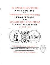 P. C. I. Ansaldi, ... De principiorum legis naturalis traditione