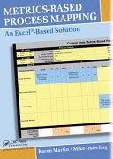 Metrics Based Process Mapping