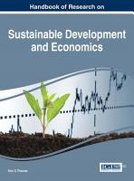 Handbook Of Research On Sustainable Development And Economics