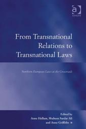 From Transnational Relations to Transnational Laws: Northern European Laws at the Crossroads