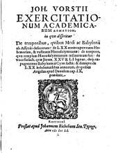 Exercitationum acad. demation: in quo disseritur de temporibus, quibus Medi ac Babylonii ab Assyris defecerunt