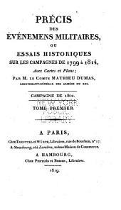 Précis des Évènements militaires ou Essai historique sur les Campagnes de 1799 à 1814: Volume7