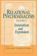 Relational Psychoanalysis, Volume 2