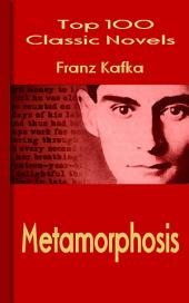Metamorphosis: Top 100 Classic Novels